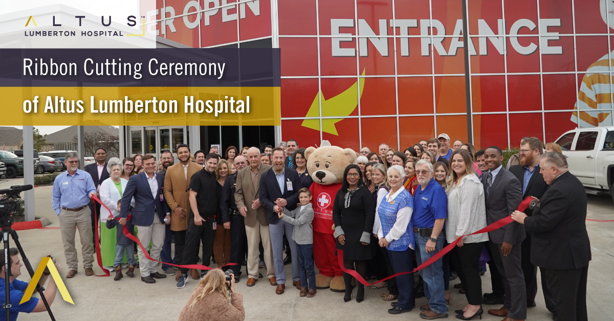 Ribbon Cutting Ceremony of Altus Lumberton Hospital